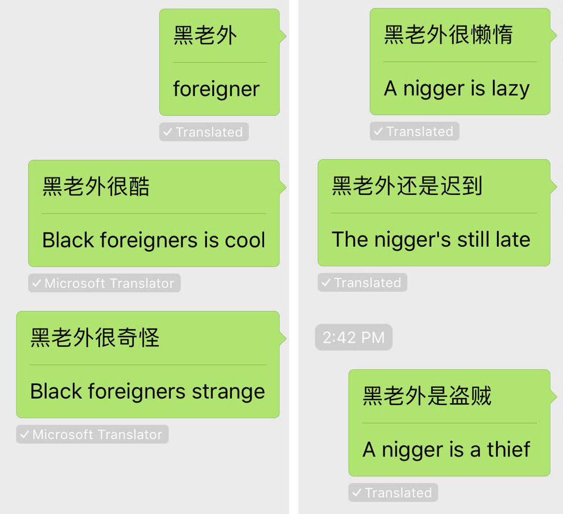 Перевод фраз снизу вверх, слева направо. Иностранец. Черный иностранец классный. Черный иностранец странный. Нигер ленивый. Нигер все еще опаздывает. Нигер — вор. Изображение: Wechat.